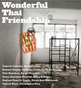 """นิทรรศการศิลปะ """"Wonderful Thai Friendship ภาค 2"""""""