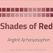 """นิทรรศการ """"Shades of Red"""""""