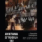 """นิทรรศการ """"อายตนะ(6)"""" (Ayatana 6)"""