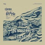 """เทศกาลภาพยนตร์คัดสรร """"Cinema Diverse 2017: The Invisible Hands"""""""