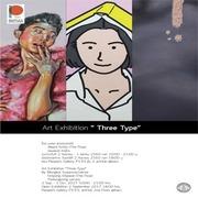"""นิทรรศการ """"แตกต่าง เหมือนกัน"""" (Three Types)"""