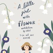 """งานแสดงศิลปะครั้งแรกของ ซิบบิล """"A little girl with her flowers"""""""