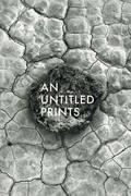 """นิทรรศการ """"An Untitled prints"""""""