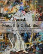 """นิทรรศการ """"พบปะคนดัง"""" (Meet The Celebrities)"""