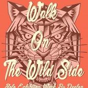 """นิทรรศการ """"Walk On The Wild Side"""""""