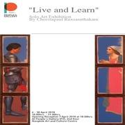 """นิทรรศกการ """"ชีวิต และ เรียนรู้"""" (Live and Learn)"""