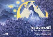 """นิทรรศการ """"ความเพียร"""" (Perseverance)"""