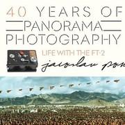 """นิทรรศการ """"40 Years of Panorama Photography: Life with the FT-2"""""""