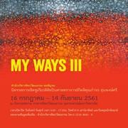 """นิทรรศการ """"MY WAYS III"""""""