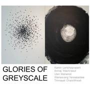 """นิทรรศการ """"Glories of Greyscale"""""""