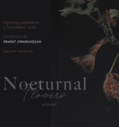 """นิทรรศการ """"Nocturnal Flowers"""""""