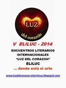 V  ELILUC - Encuentros Literarios Internacionales Luz del Corazon-ELILUC