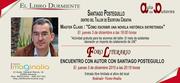 Master Class y Encuentro con Autor escritor Santiago Posteguillo