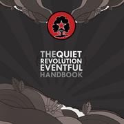 Quiet Revolution Weekend