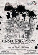 Bridgend College F.D Drama Year 1&2 Present 'Under Milk Wood' By Dylan Thomas