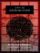 "Summer Exhibition: Bernard Barnes ""City as Superorganism"""
