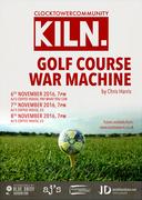 KILN: Golf Course War Machine by Chris Harris