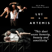 Lui & Artemis - Company Prototype. Dance Performance (Gwanwyn Festival)