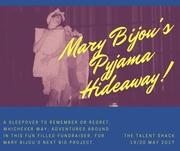 Mary Bijou's Pyjama Hideaway