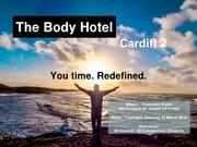 The Body Hotel Cardiff 2