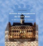 Histoire des bourgmestres du Grand Mons de 1830 aux fusions des communes