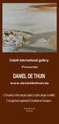 Cobalt international gallery présente  Daniel De Thuin