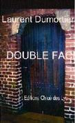 """Double-face"" de Laurent Dumortier"