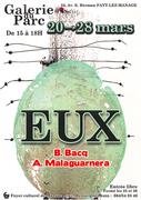 "Exposition  ""EUX"" Bacq/Malaguarnera"