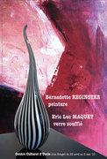 Exposition Bernadette REGINSTER, peintre et Eric MAQUET, souffleur de verre