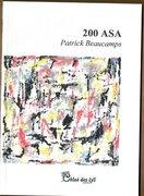"""""""Asa 200 """" de Patrick Beaucamps, un livre de Chloe des Lys"""