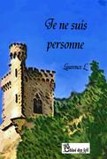 'Je ne suis personne' de Laurence L. Une note de lecture de Josy Malet-Praud