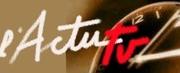 Emission ACTU-tv du 30 mai à 20h00