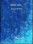 """""""Après tout"""" de Jacques de De Paoli (Chloe des Lys) sur Aloys.com"""