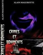 "J'ai lu ""Crimes et boniments"" de Alain Magerotte par Christine Brunet "" via le site 'Aloys.com""."