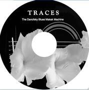 """la première fournée de """"Traces"""" le premier CD du Commandant Danofsky est partie comme des petits pains"""