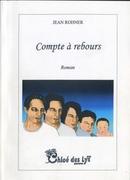 """""""Compte à rebours""""de Jean Rohner, une note de lecture de Bob Boutique."""