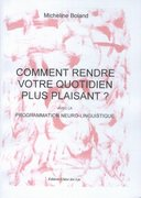 """""""Comment rendre votre quotidien plus plaisant"""" de Micheline Boland (Chloe des Lys)."""