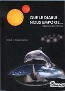 """""""Que le diable nous emporte...T1 et T2"""" de Christian Eychloma (Chloe des Lys)."""