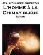 """""""L'Homme à la Chimay Bleue"""" de jean-Philippe Querton une lecture de Gauthier Hiernaux"""