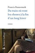 Présentation du nouveau roman de Francis Dannemark