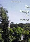 """""""De temps en temps"""" de R�gine Roquette (Chloe des Lys), une lecture de Micheline Boland"""