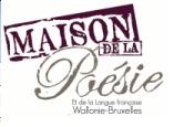 """""""8e Festival international et Marché de la Poésie Wallonie-Bruxelles, à la Maison de la poésie de Namur"""