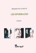 """Ephebiades"" de Bertrand Van Autryve, une lecture de Martine Dillies-Snaet"