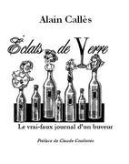 """""""Eclats de verre d' Alain Calles"""" joué à Paris..."""