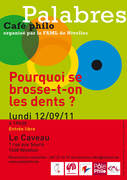 Café philo Palabres de Nivelles : Pourquoi se brosse-t-on les dents ?