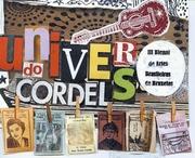 L'univers du cordel, exposition dans le cadre du festival europalia.brasil 2012 et de la troisième Biennale des Arts brésiliens de Bruxelles.