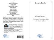 Publication de Maux Bleus, recueil de poèmes illustrés par des photos couleur inédites et publié chez  Edilivre (PARIS Juin 2011)