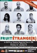 DERNIERE de Fruit étrange(r) !