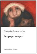 """""""Pages rouges"""" de Françoise Lison-Leroy, aux éditions Luce Wilquin"""