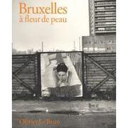 « Bruxelles à fleur de peau » -  Rencontre – Projection – Lecture – Exposition - Echanges